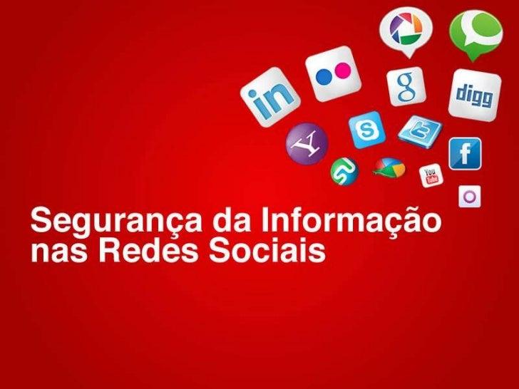 Segurança da Informação nas Redes Sociais