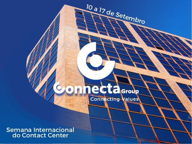 Semana Internacional do Contact Center 10 a 17 de Setembro