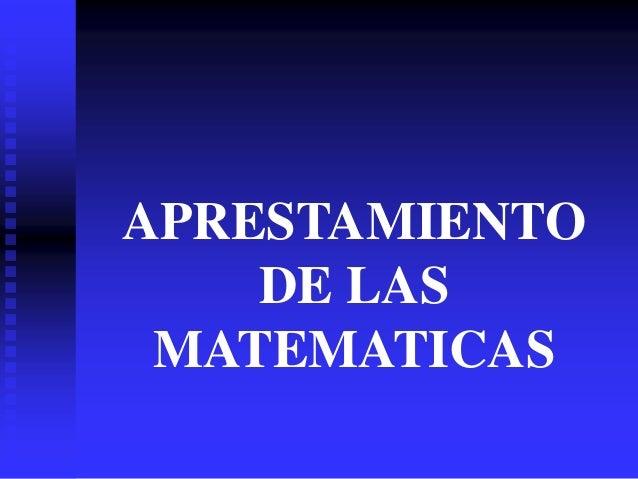 APRESTAMIENTO    DE LAS MATEMATICAS