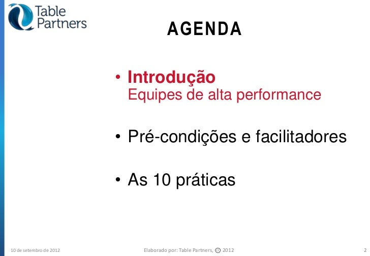 10 Praticas para Trabalho em Equipes de Alta Performance Slide 2