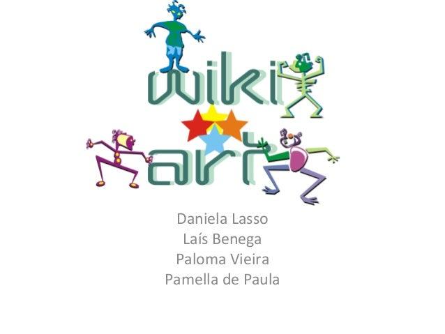 WIIK Daniela Lasso Laís Benega Paloma Vieira Pamella de Paula