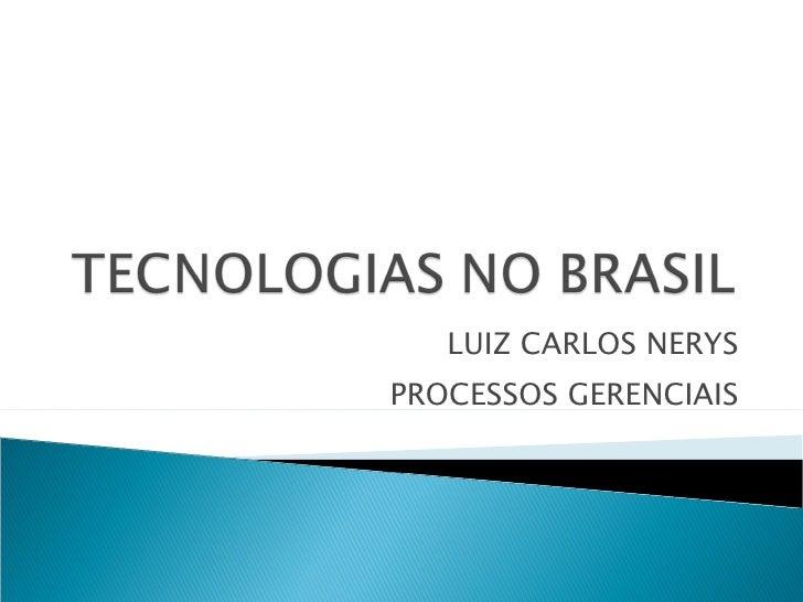 LUIZ CARLOS NERYS PROCESSOS GERENCIAIS