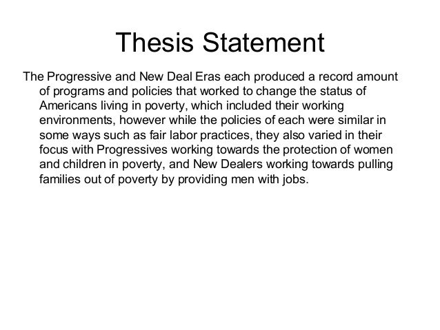 thesis progressive era Progressive era dissertation writing service to assist in writing an mba progressive era thesis for a college thesis research proposal.
