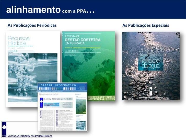 alinhamento com a PPA…<br />As Publicações Periódicas<br />As Publicações Especiais<br />