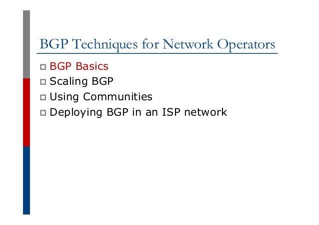 BGP Techniques for Network Operators Slide 3