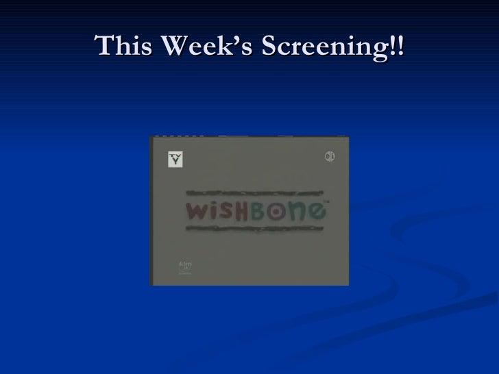 This Week's Screening!!