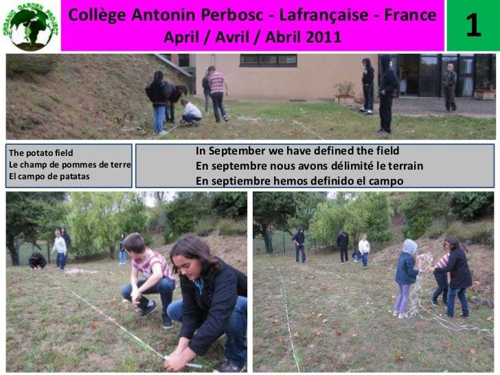 Collège Antonin Perbosc - Lafrançaise - France<br />April / Avril / Abril 2011<br />1<br />In September we have defined th...