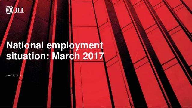 National employment situation: March 2017 April 7, 2017