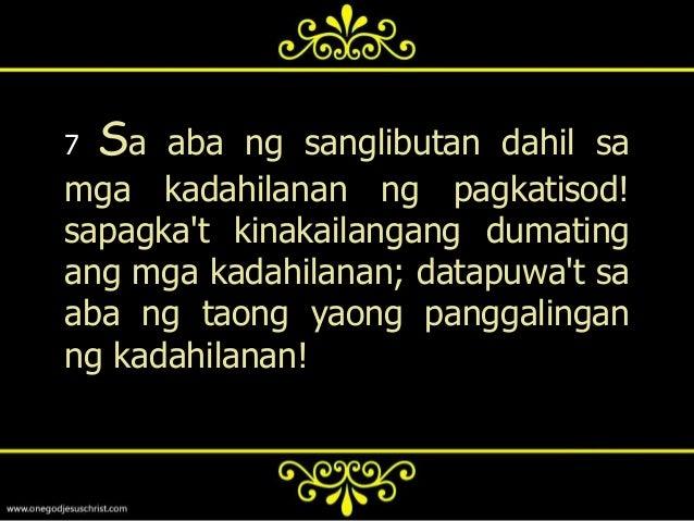8   Atkung ang kamay mo o ang paamo ay makapagpapatisod sa iyo, ayputulin mo, at iyong itapon: mabutipa sa iyo ang pumasok...