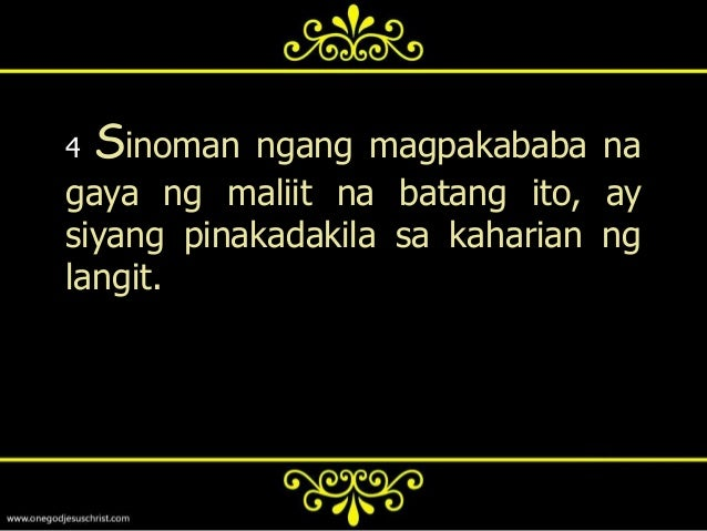 5   At sinomang tumanggap sa isa saganitong maliit na bata sa akingpangalan ay ako ang tinanggap: