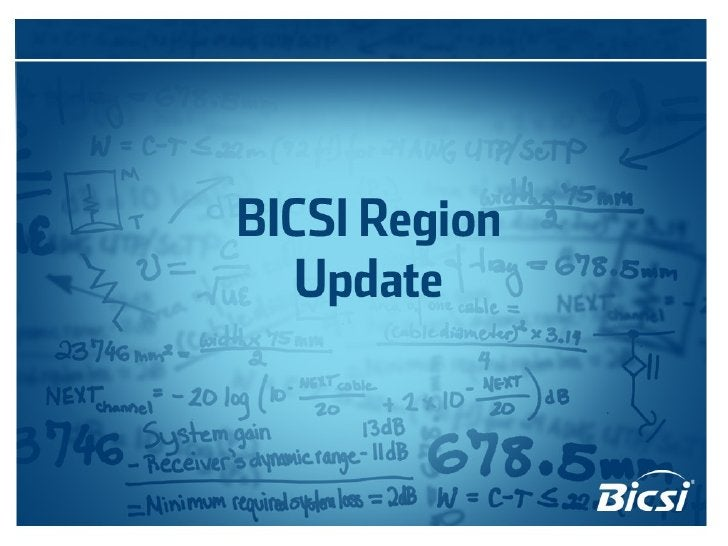 BICSI  Region Update