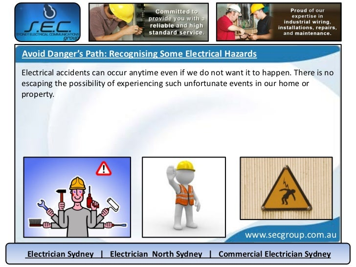 Avoid Danger's Path: Recognising Some Electrical HazardsElectrical accidents can occur anytime even if we do not want it t...