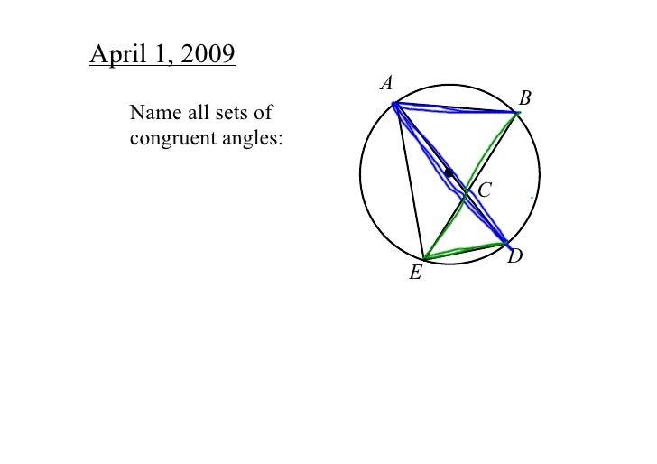April1,2009                        A                                    B    Nameallsetsof    congruentangles:     ...