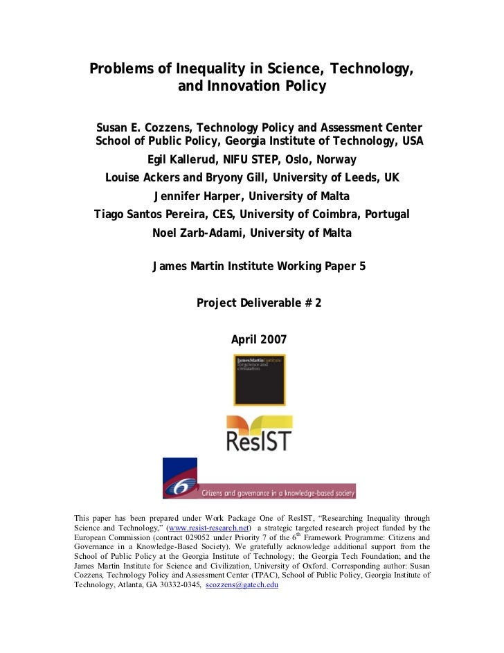 Problems of Inequality in Science, Technology,                and Innovation Policy      Susan E. Cozzens, Technology Poli...
