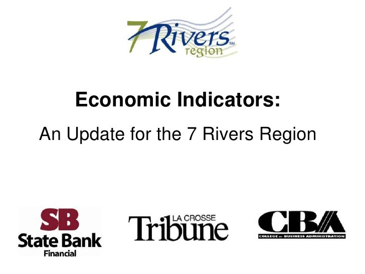 Economic Indicators: An Update for the 7 Rivers Region