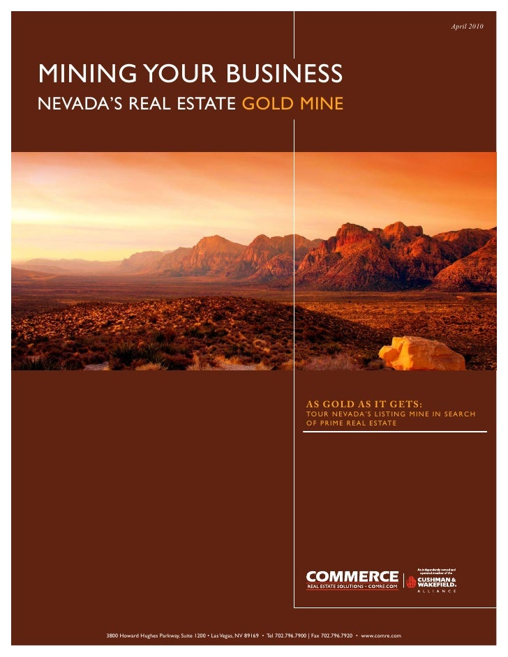 April 2010     MINING YOUR BUSINESS NEVADA'S REAL ESTATE GOLD MINE                                                        ...