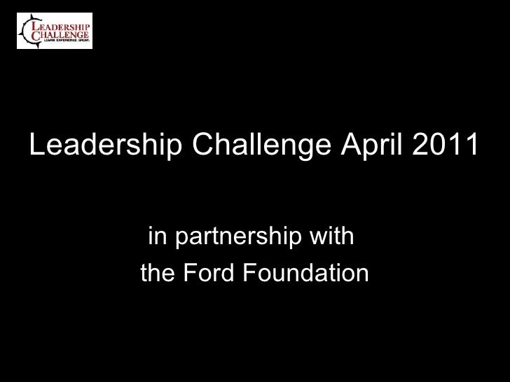 Leadership Challenge April 2011 in partnership with  the Ford Foundation