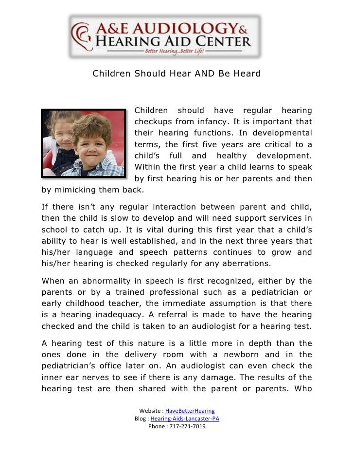 Children Should Hear AND Be Heard                    Children should have regular hearing                    checkups from...