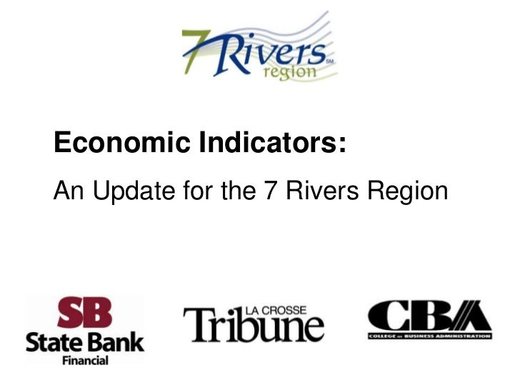 Economic Indicators:An Update for the 7 Rivers Region