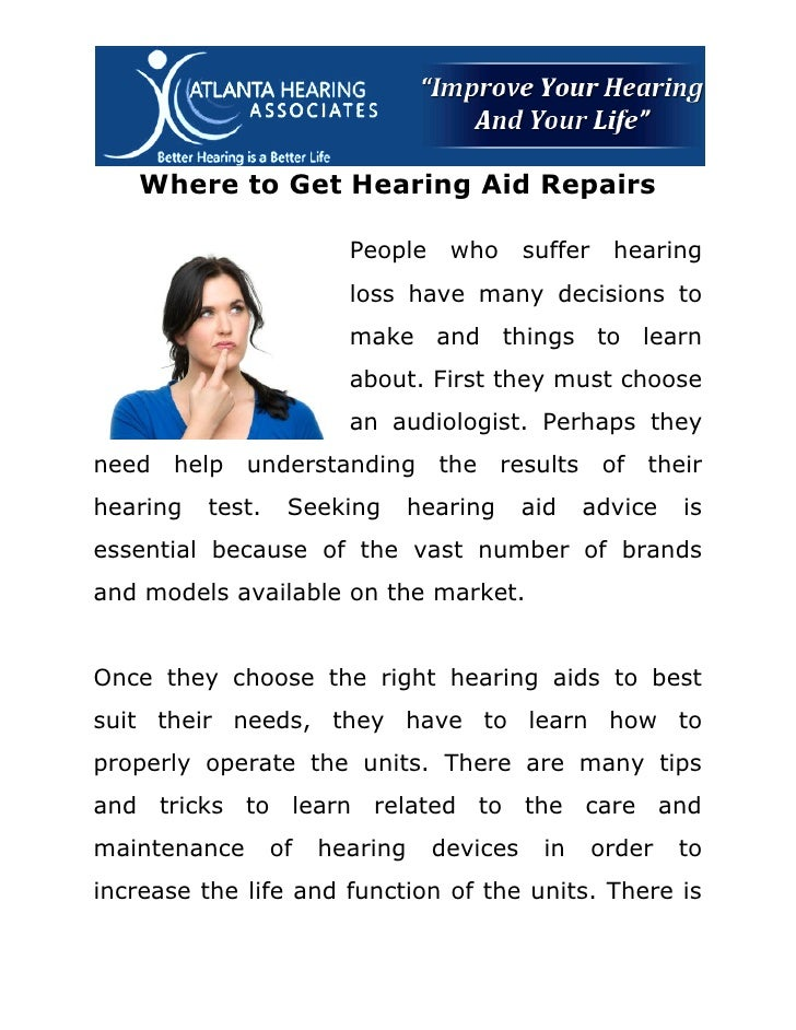 Where to Get Hearing Aid Repairs                         People     who     suffer    hearing                         loss...