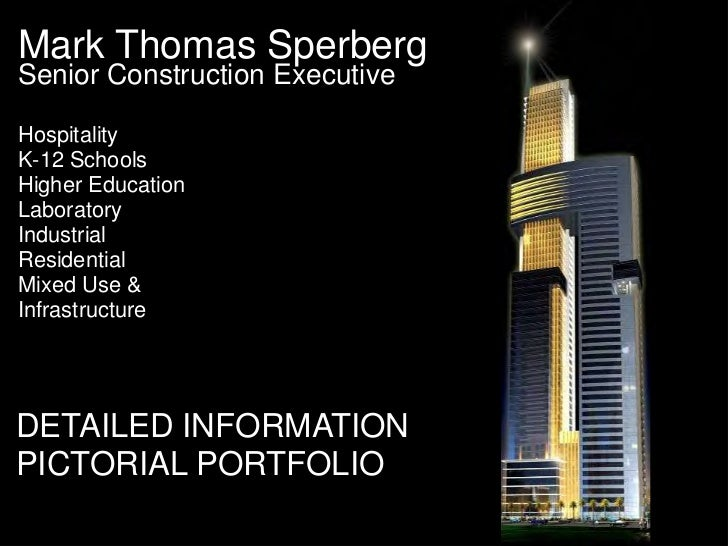 Mark Thomas SperbergSenior Construction ExecutiveHospitalityK-12 SchoolsHigher EducationLaboratoryIndustrialResidentialMix...