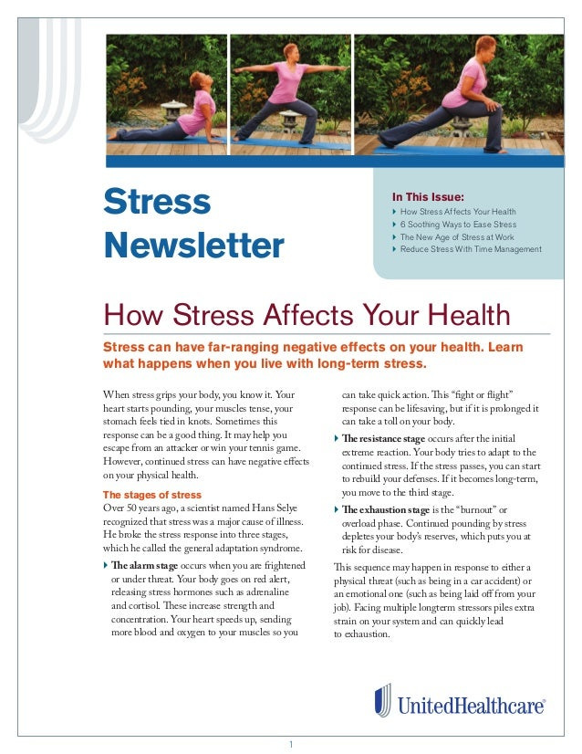 11 In This Issue: }How Stress Affects Your Health }6 Soothing Ways to Ease Stress } The New Age of Stress at Work }Red...