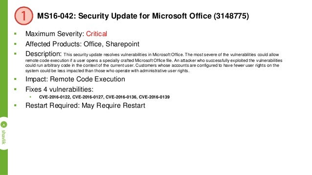 MS16-050: Security Update for Adobe Flash Player (3154132)  Maximum Severity: Critical  Affected Products: Windows, Adob...