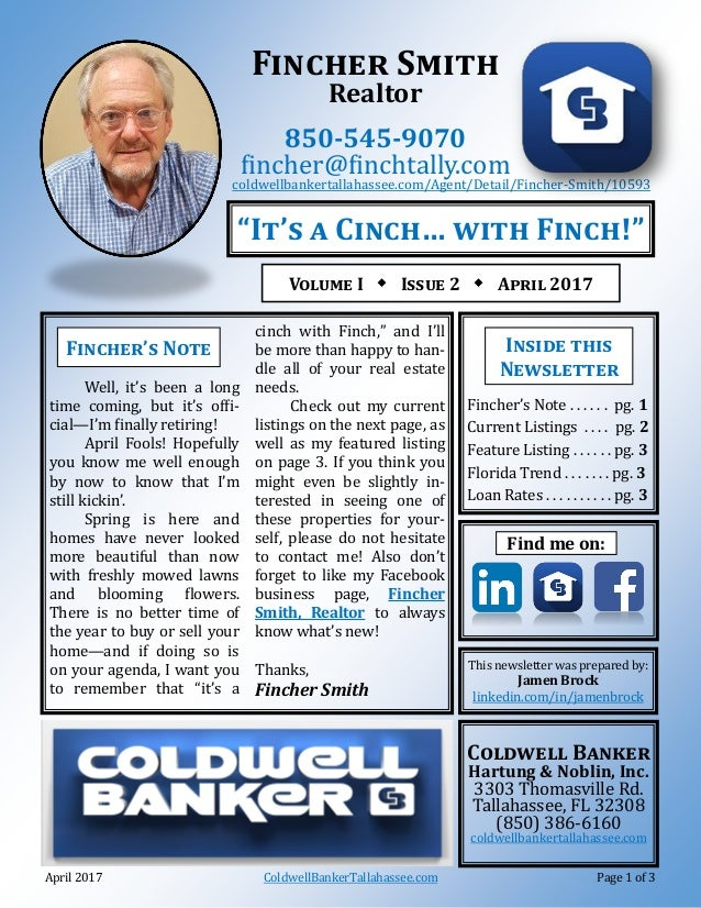 April 2017 ColdwellBankerTallahassee.com Page 1 of 3 Fincher Smith Realtor 850-545-9070 fincher@finchtally.com coldwellban...