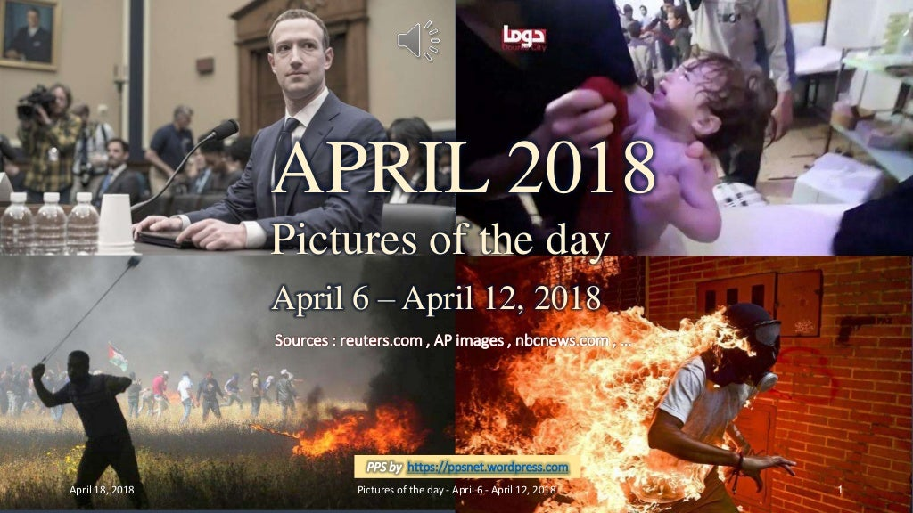 APRIL 2018 - Pictures of the day - April 6 - April 12, 2018 .