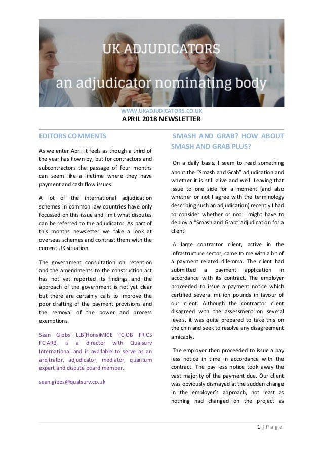 WWW.UKADJUDICATORS.CO.UK APRIL2018NEWSLETTER  1|P a g e    EDITORSCOMMENTS AsweenterAprilitfeelsastho...