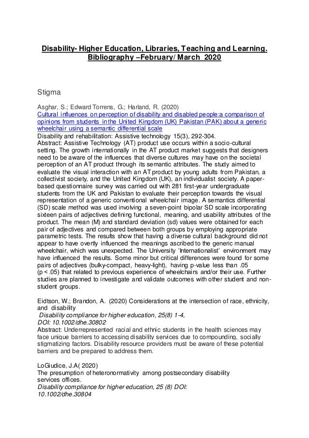 Disability- Higher Education, Libraries, Teaching and Learning. Bibliography –February/ March 2020 Stigma Asghar, S.; Edwa...