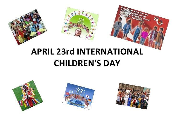 April 23 International Children's Day