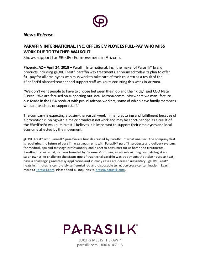 LUXURY MEETS THERAPY™ parasilk.com | 800.414.7115 News Release PARAFFIN INTERNATIONAL, INC. OFFERS EMPLOYEES FULL-PAY WHO ...