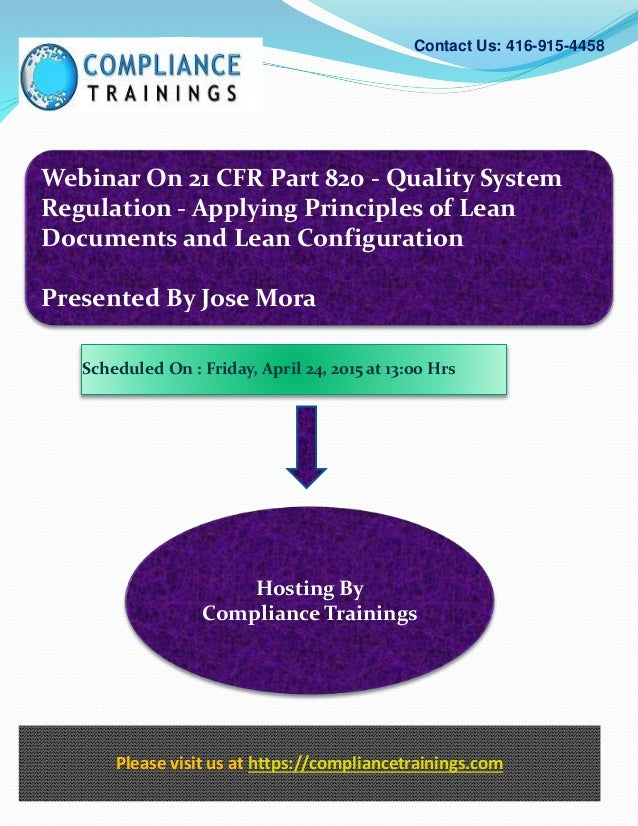 Webinar On 21 CFR Part 820 - Quality System Regulation - Applying Principles of Lean Documents and Lean Configuration Pres...