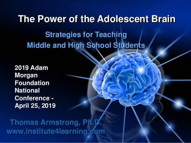 April 25, 2019 the power of the adolescent brain - st  louis, mo [h…
