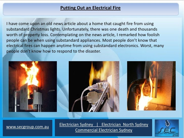 Putting Out an Electrical FireI have come upon an old news article about a home that caught fire from usingsubstandard Chr...