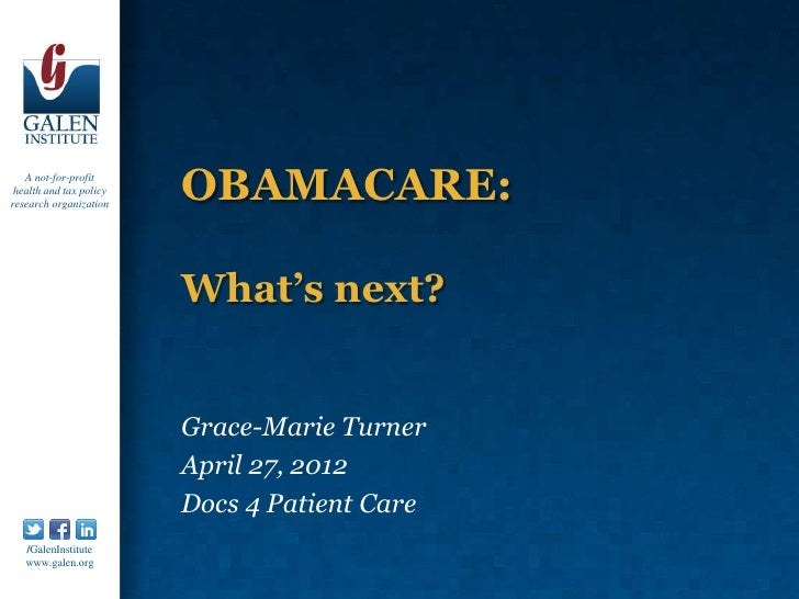 A not-for-profit health and tax policyresearch organization                         OBAMACARE:                         Wha...