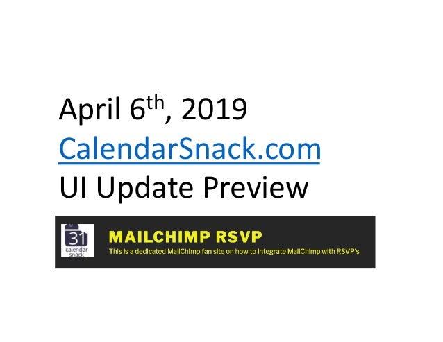 April 6th, 2019 CalendarSnack.com UI Update Preview