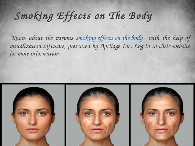effects of smoking on the body Immediate effects of smoking while few would dispute the long-term damage to the body done by smoking, there is now evidence that smoking has immediate effects on the brain, cardiovascular.
