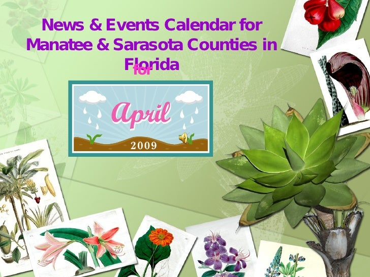 News & Events Calendar for Manatee & Sarasota Counties in Florida for 2009