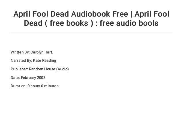 April Fool Dead Audiobook Free April Fool Dead Free Books Fr