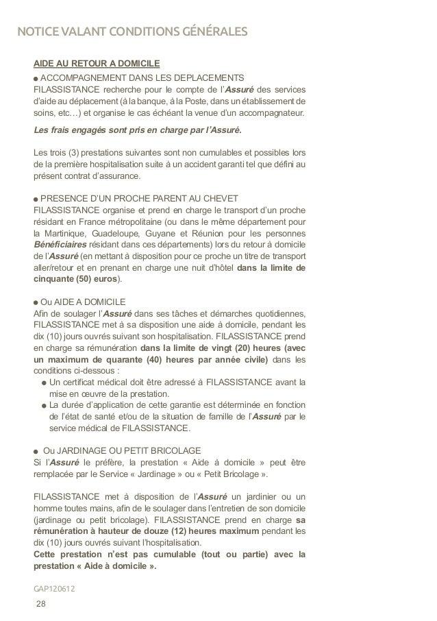 AIDE AU RETOUR A DOMICILE ACCOMPAGNEMENT DANS LES DEPLACEMENTS FILASSISTANCE recherche pour le compte de l'Assuré des serv...