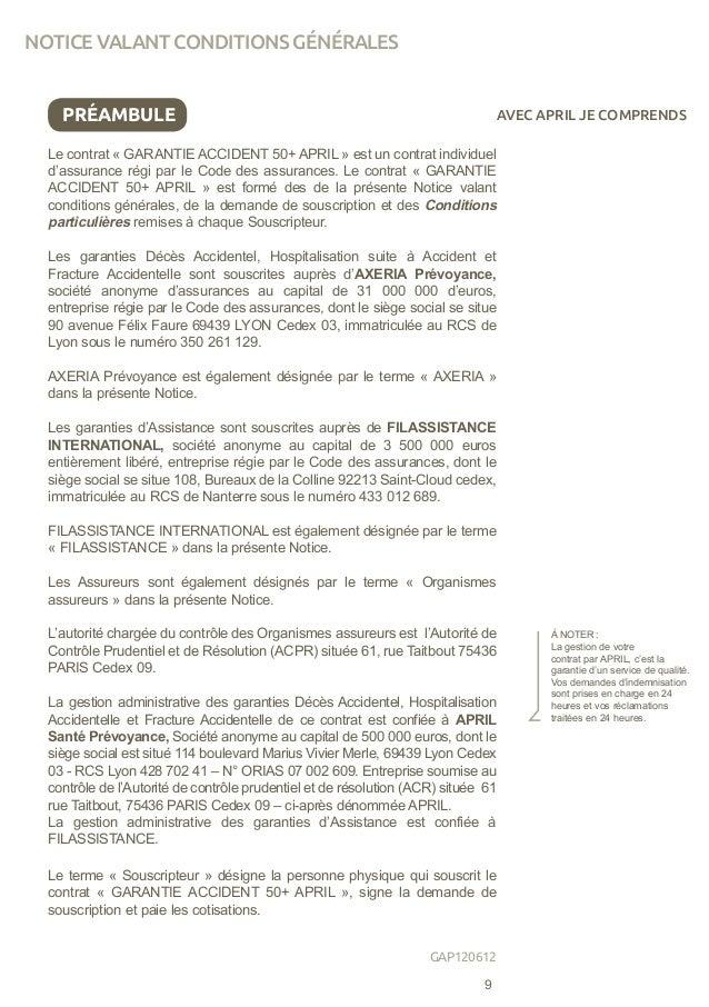 PRÉAMBULE Le contrat «GARANTIE ACCIDENT 50+ APRIL» est un contrat individuel d'assurance régi par le Code des assurances...