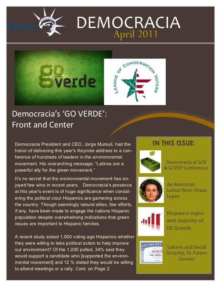 DEMOCRACIA                                                April 2011Democracia's 'GO VERDE':Front and CenterDemocracia Pre...
