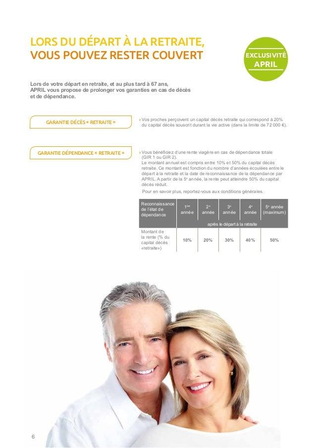 Lors de votre départ en retraite, et au plus tard à 67 ans, APRIL vous propose de prolonger vos garanties en cas de décès ...
