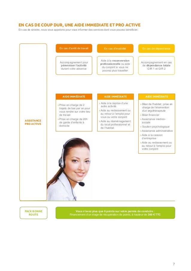 7 En cas de sinistre, nous vous appelons pour vous informer des services dont vous pouvez bénéficier. EN CAS DE COUP DUR, ...