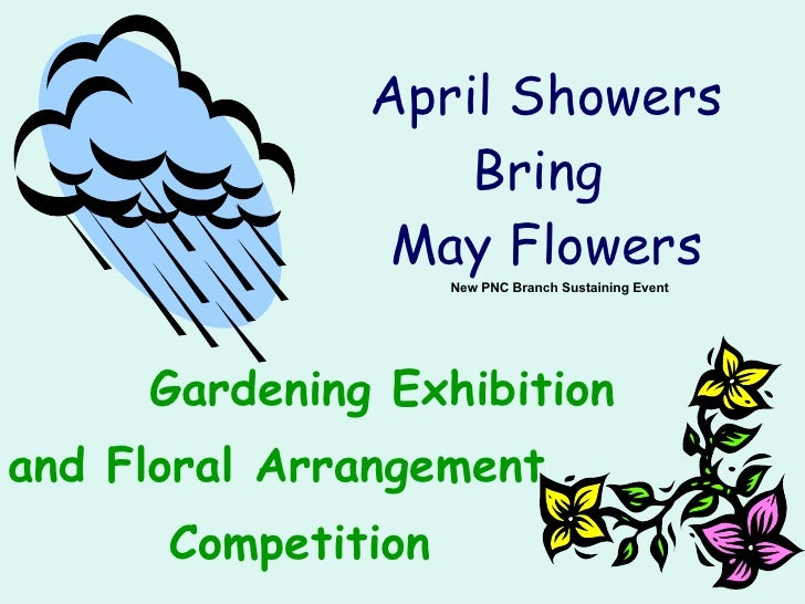 April Showers Bring  May Flowers Gardening Exhibition  and Floral Arrangement  Competition New PNC Branch Sustaining Event