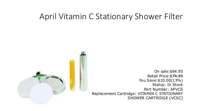 shower filter store take a healthy step for yourself and your family 2 april vitamin c