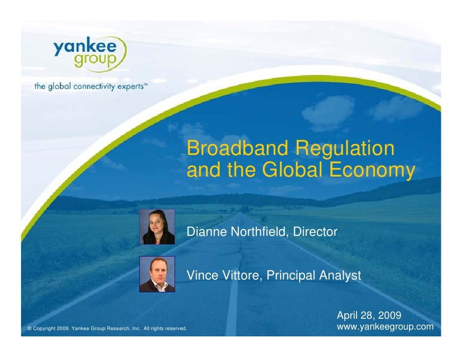 Broadband Regulation                                                                  and the Global Economy              ...