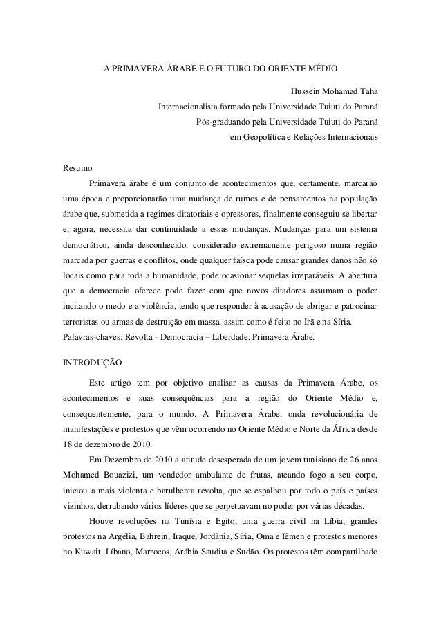 A PRIMAVERA ÁRABE E O FUTURO DO ORIENTE MÉDIO                                                                Hussein Moham...